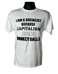 Socialist Capitalism Sucks Donkey Balls WHITE