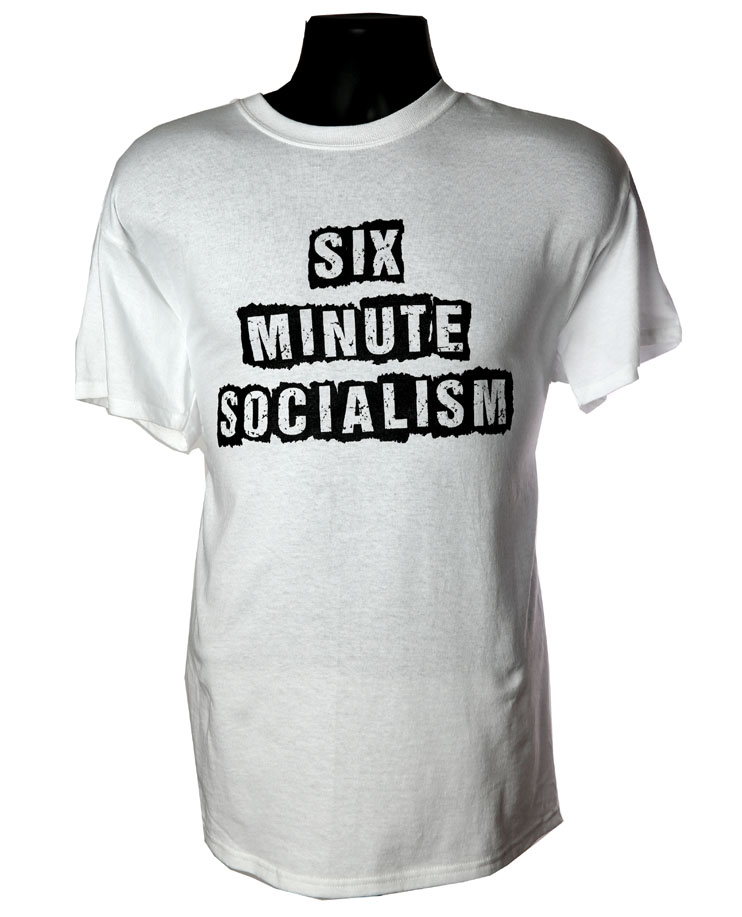Six Minute Socialism WHITE