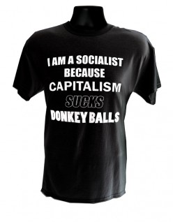 Socialist Capitalism Sucks Donkey Balls BLACK